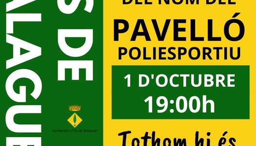 Descoberta del nom del pavelló poliesportiu - 1 d'octubre 19h - Os de Balaguer
