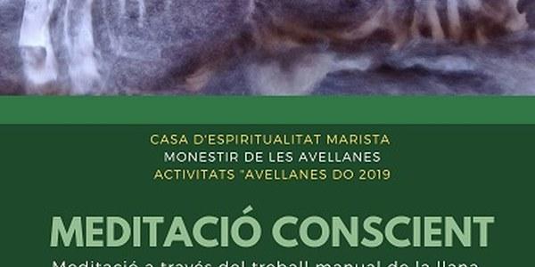 Monestir de les Avellanes: Meditació conscient - 22,23 i 24 febrer de 2019