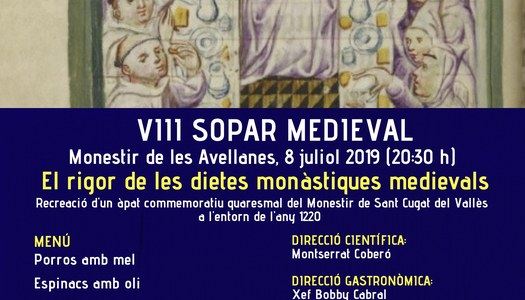 VIII Sopar Medieval - Monestir de les Avellanes - 8 juliol 2019